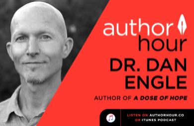 A Dose of Hope: Dr. Dan Engle